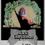 The Films, Part 1   black christmas cr 150x150 uncategorized