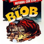 The Films, Part 1   blob cr 150x150 uncategorized