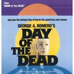 The Films, Part 1   day of the dead cr 150x150 uncategorized