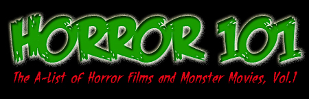 The Films, Part 1   horror101 logo021 uncategorized