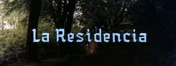 La Residencia   residencia 1 reviews horror drama