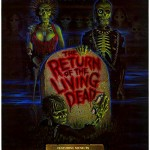 The Films, Part 2   return ot living dead cr 150x150 uncategorized
