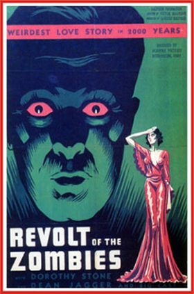 Revolt of the Zombies   revolt postercr reviews horror