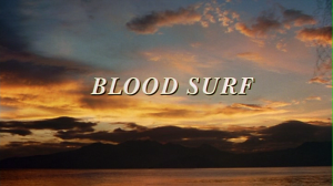Blood Surf   blood surf 1 300x168 reviews horror