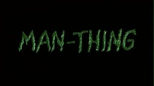 Man Thing   man thing title 300x168 reviews horror