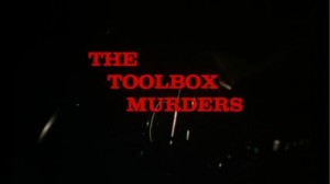 The Toolbox Murders   the toolbox murders title 300x168 reviews horror