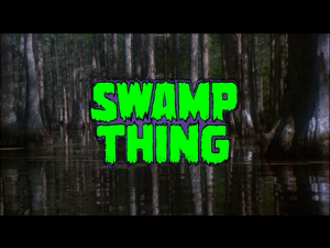 Swamp Thing   swampt thing title 300x225 sci fi reviews horror action