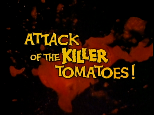 Attack of the Killer Tomatoes!    Attack of the Killer Tomatoes titles 500x375 sci fi reviews horror comedy