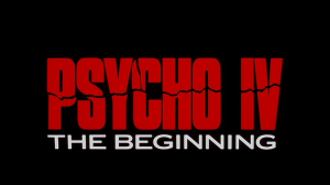 Psycho IV: The Beginning   Psycho Vi title 300x168 thriller reviews reviews horror