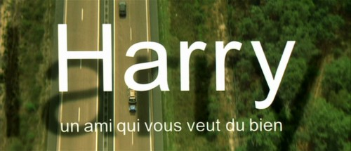 Harry un ami qui vous veut du bien   Harry 00 title 500x215 thriller reviews reviews horror drama comedy