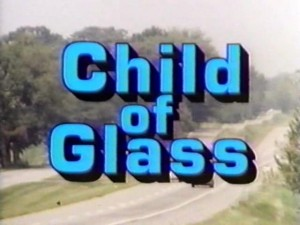 Child of Glass   Child of Glass title5 300x225 horror