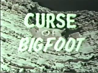 Curse of Bigfoot   Curse of Bigfoot Title reviews horror