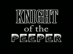 Knight of the Peeper   Knight of the Peeper title 300x225 reviews horror