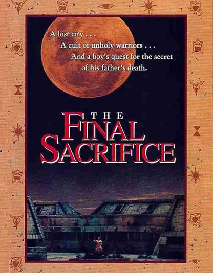 The Final Sacrifice   The Final Sacrifice poster reviews horror fantasy