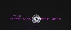 First Men In The Moon   firstmeninthemoon1964titlescreen 300x129 sci fi reviews fantasy comedy