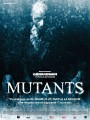 12 mini reviews from BIFFF 2011     mutants 2009 90x120 thriller reviews sci fi reviews horror fantasy drama comedy action