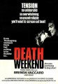 Death Weekend   DW poster01 83x120 thriller reviews reviews horror comedy