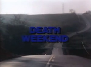Death Weekend   DW title screen 300x221 thriller reviews reviews horror comedy