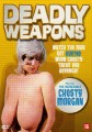 Deadly Weapons   DW dvd R2 84x120 reviews drama
