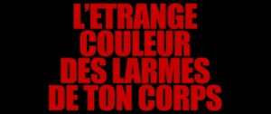 LEtrange Couleur Des Larmes De Ton Corps   ECDTC title screen 300x126 reviews horror