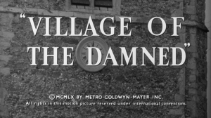 Village Of The Damned   Village 1 300x168 sci fi reviews horror