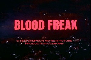 Blood Freak   blood freak title card 300x200 reviews horror