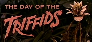 Dr. AC watches 5 Offscreen 2015 flicks     Day of the Triffids title screen 300x137 thriller reviews sci fi reviews musical horror drama comedy action