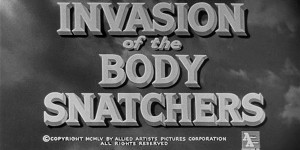 Invasion of the Body Snatchers (1956)   Invasion of the Body Snatchers 1956 title screen 300x150 sci fi reviews horror drama