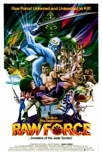 Raw Force   Raw Force Poster 1 CR 201x300 reviews horror action